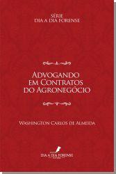 Advogando em Contratos do Agronegócio