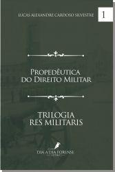 Propedêutica do Direito Militar